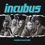 Incubus, Nimble Bastard