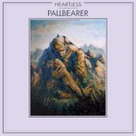 Pallbearer, Heartless