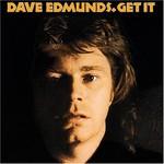 Dave Edmunds, Get It