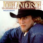 John Anderson, Wild & Blue