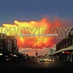 Mark Seymour & The Undertow, Mayday