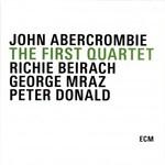 John Abercrombie, The First Quartet