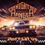 Night Ranger, Don't Let Up