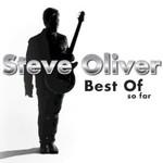 Steve Oliver, Best of So Far