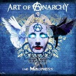 Art of Anarchy, The Madness
