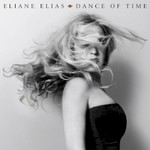 Eliane Elias, Dance Of Time