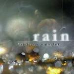 Kevin Braheny & Tim Clark, Rain