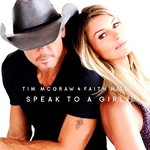 Tim McGraw & Faith Hill, Speak to a Girl