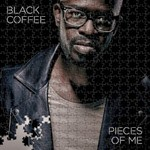 Black Coffee, Pieces Of Me mp3