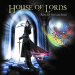 House of Lords, Saint Of The Lost Souls
