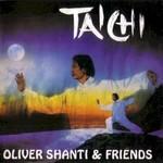 Oliver Shanti & Friends, Tai Chi