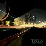 Thyx, Below The City