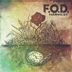 F.O.D., Harvest
