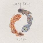 Worry Dolls, Go Get Gone