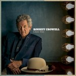 Rodney Crowell, Close Ties mp3