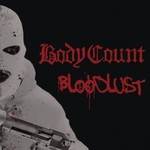 Body Count, Bloodlust