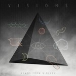 Hymns From Nineveh, Visions