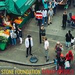 Stone Foundation, Street Rituals