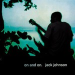 Jack Johnson, On and On mp3