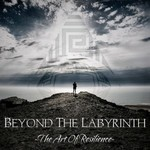 Beyond the Labyrinth, The Art Of Resiliance