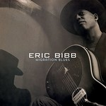 Eric Bibb, Migration Blues