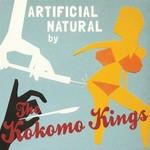 The Kokomo Kings, Artificial Natural