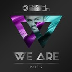 Dash Berlin, We Are Part 2