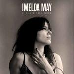 Imelda May, Life Love Flesh Blood