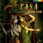 Rasa, Shelter