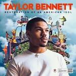 Taylor Bennett, Restoration of an American Idol