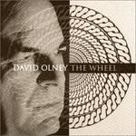David Olney, The Wheel