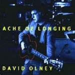 David Olney, Ache of Longing