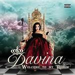 Davina, Welcome to My Realm
