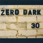 Mike McClure Band, Zero Dark 30