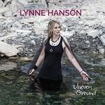 Lynne Hanson, Uneven Ground