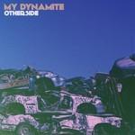 My Dynamite, Otherside