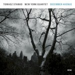 Tomasz Stanko New York Quartet, December Avenue