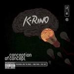 K-Rino, Conception Of Concept (The Big Seven #2)