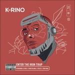 K-Rino, Enter The Iron Trap (The Big Seven #3)