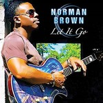 Norman Brown, Let It Go