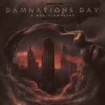 Damnations Day, A World Awakens
