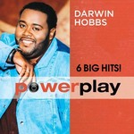 Darwin Hobbs, Power Play (6 Big Hits)