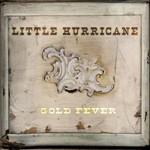 Little Hurricane, Gold Fever
