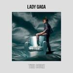 Lady Gaga, The Cure