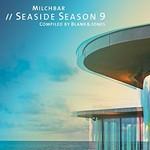 Blank & Jones, Milchbar // Seaside Season 9 mp3