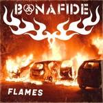 Bonafide, Flames