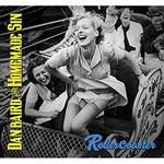 Dan Baird & Homemade Sin, Rollercoaster