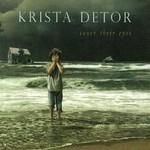 Krista Detor, Cover Their Eyes