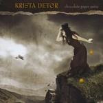 Krista Detor, Chocolate Paper Suites