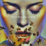Collective Soul, Dosage